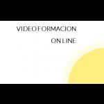 VIDEO FORMACION ON LINE