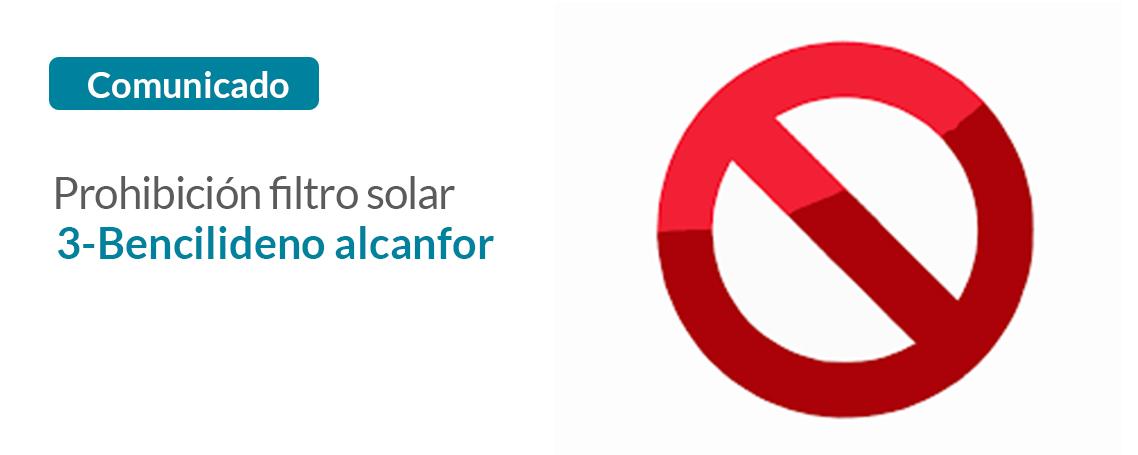 Prohibición de uso del filtro solar 3- Bencilideno alcanfor
