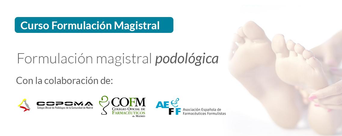 Curso Formulación Magistral en Podología