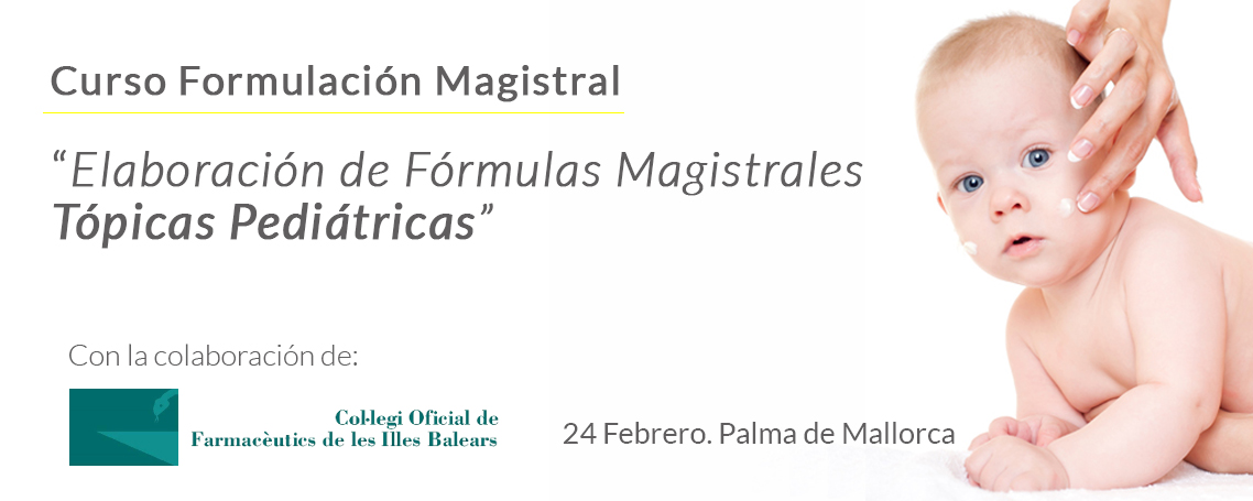 Curso práctico de elaboración de Fórmulas Magistrales Tópicas pediátricas