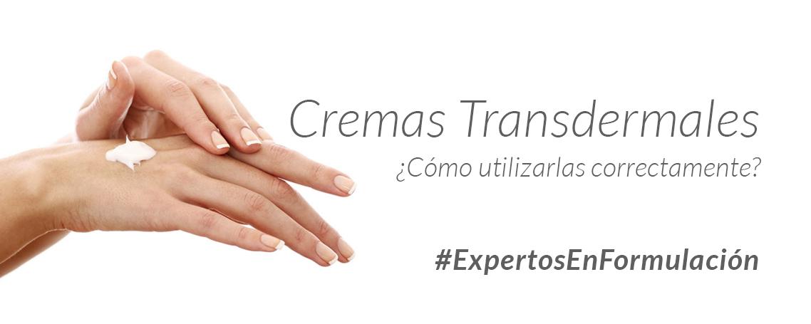 ¿Cómo utilizo adecuadamente una crema transdermal? Aplicaciones y Ventajas