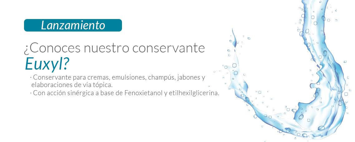 Euxyl, nuestro conservante a base de Fenoxietanol y etilhexilglicerina