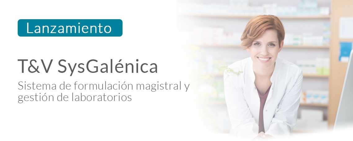 T&V SysGalénica, el sistema de formulación magistral y de gestión de laboratorios