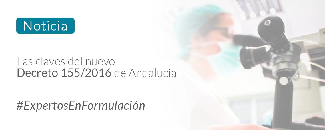 Las claves del nuevo decreto 155/2016 de Andalucia
