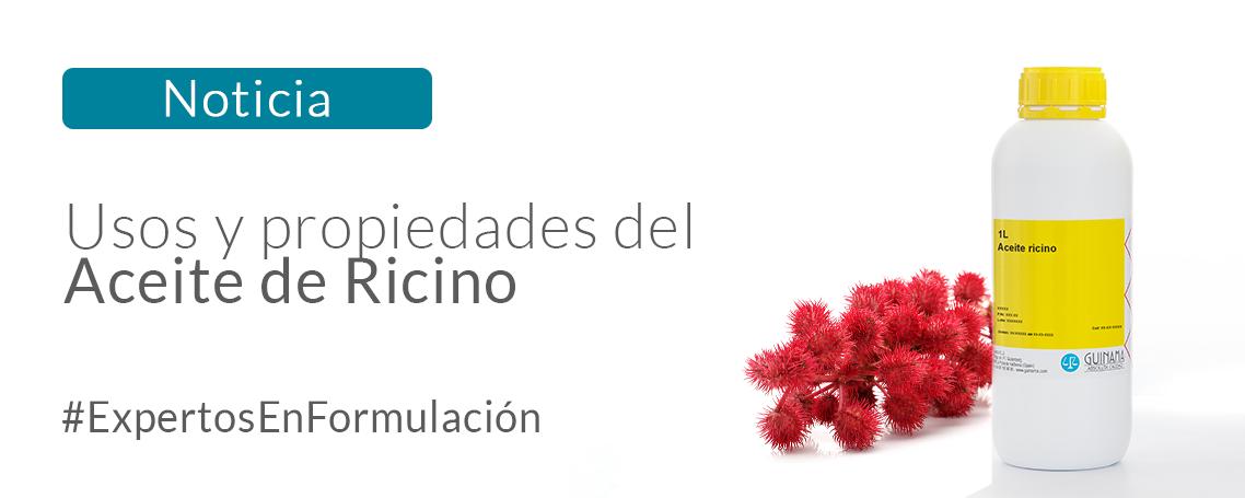 Aceite de Ricino, múltiples propiedades