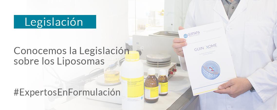 ¿Conoces la actual Legislación sobre los Liposomas?