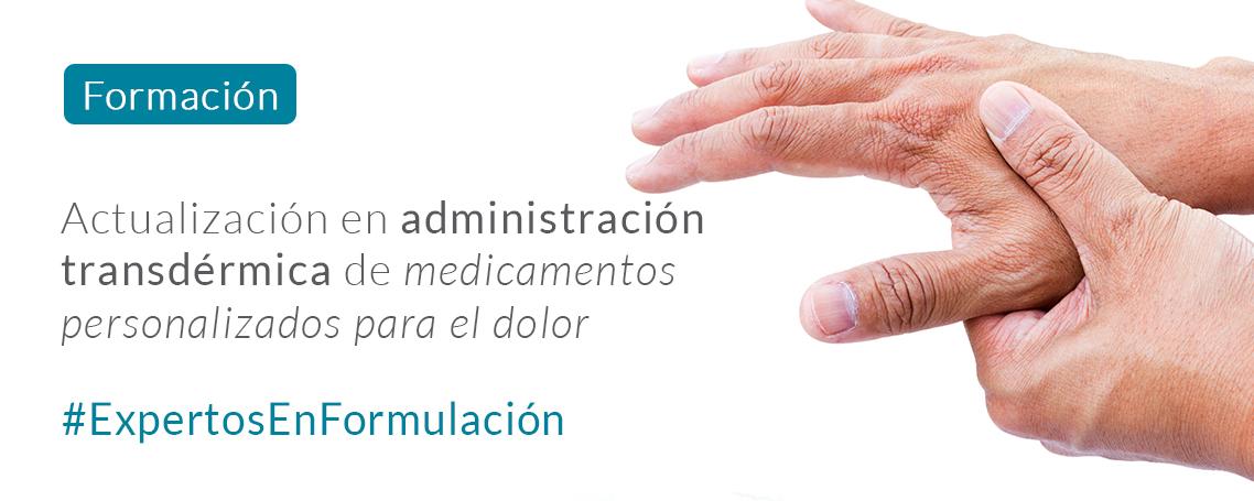 """Formación: """"Actualización en administración transdérmica en medicamentos personalizados para el dolor"""""""