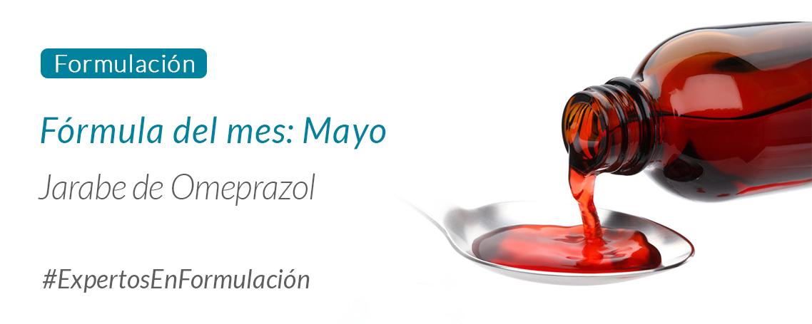 Fórmula del Mes Mayo: Jarabe de Omeprazol