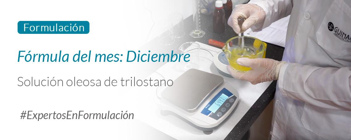 Fórmula del mes: Solución Oleosa Trilostano