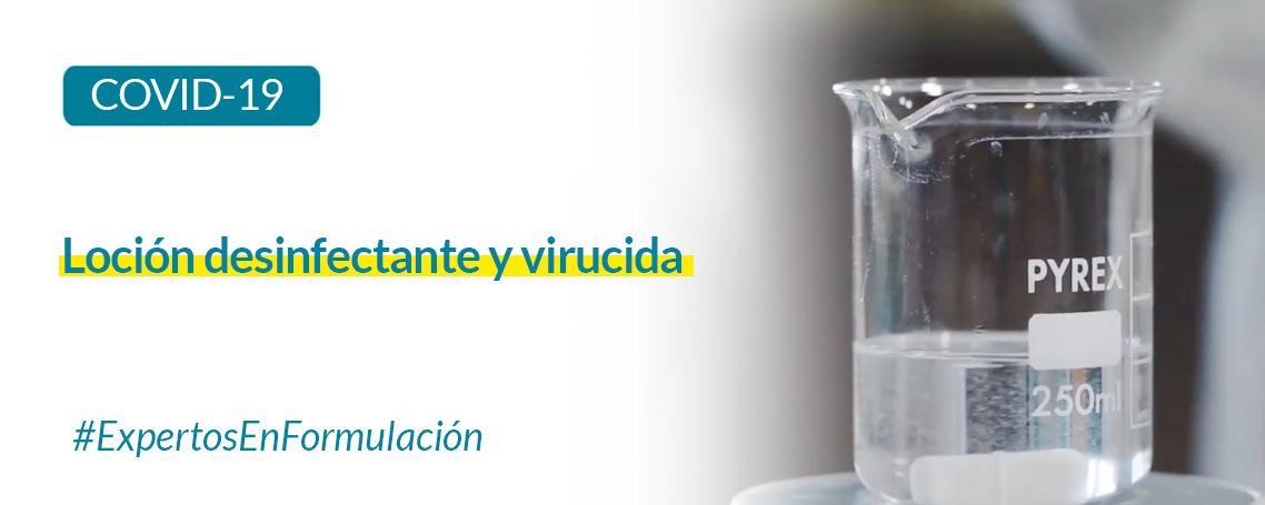 Formulación: Loción desinfectante y virucida