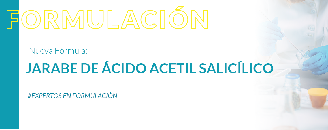 Formulación: Jarabe de ácido acetil salicílico