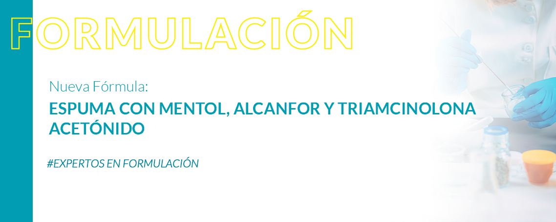 Formulación: Espuma con mentol, alcanfor y triamcinolona acetónido